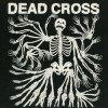Dead Cross - Dead Cross: Album-Cover