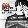 Jake Bugg - Hearts That Strain: Album-Cover