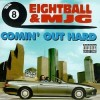 8Ball & MJG - Comin' Out Hard: Album-Cover