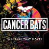 Cancer Bats - The Spark That Moves: Album-Cover