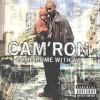 Cam'ron - Come Home With Me: Album-Cover