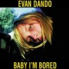 Evan Dando - Baby, I'm Bored: Album-Cover