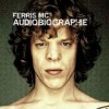 Ferris MC - Audiobiographie: Album-Cover