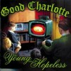 Good Charlotte - 'The Young And The Hopeless' (Cover)
