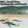 M83 - 'Dead Cities, Red Seas And Lost Ghosts' (Cover)