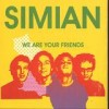 Simian - We Are Your Friends: Album-Cover