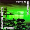 Type O Negative - 'World Coming Down' (Cover)