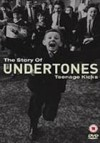 The Undertones - 'Teenage Kicks - The Story Of The Undertones' (Cover)