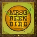 Mrs. Greenbird - Songpremiere von