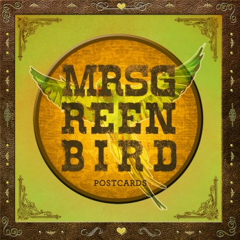 mrs greenbird songs