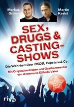 "Lesebefehl: ""Sex, Drugs & Castingshows"""