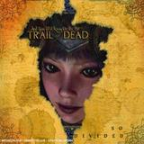 ...And You Will Know Us By The Trail Of Dead - So Divided Artwork