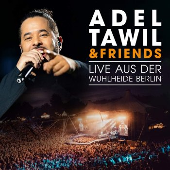 Adel Tawil & Friends - Live Aus Der Wuhlheide Berlin Artwork