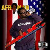 Afroman - Afroholic ...The Even Better Times