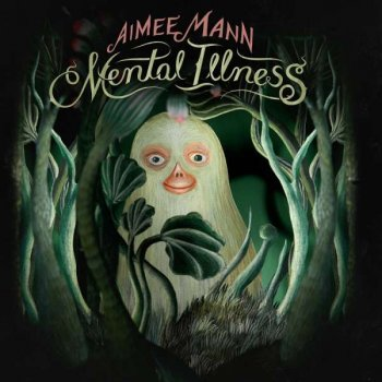 Aimee Mann - Mental Illness Artwork