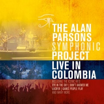 Alan Parsons Symphonic Project - Live In Colombia Artwork