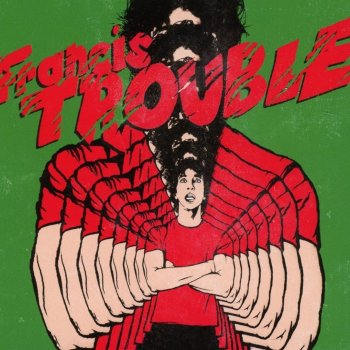 Albert Hammond Jr. - Francis Trouble Artwork
