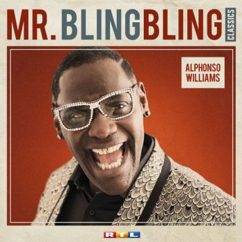 Alphonso Williams - Mr. Bling Bling Classics