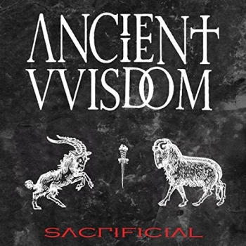 Ancient VVisdom - Sacrificial