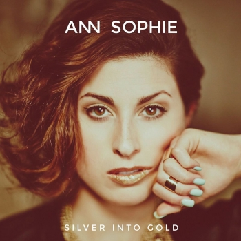 Ann Sophie - Silver Into Gold Artwork