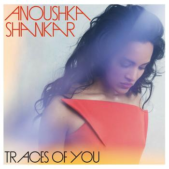 Anoushka Shankar - Traces Of You Artwork