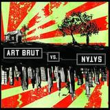 Art Brut - Art Brut Vs. Satan Artwork