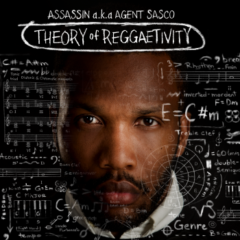 Assassin a.k.a. Agent Sasco - Theory Of Reggaetivity Artwork