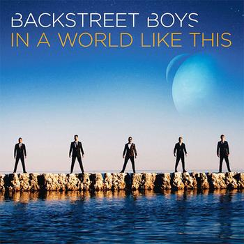 Backstreet Boys - In A World Like This Artwork