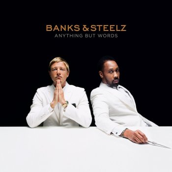 Banks & Steelz - Anything But Words