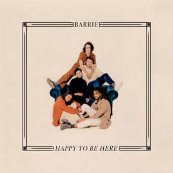 Barrie - Happy To Be Here Artwork
