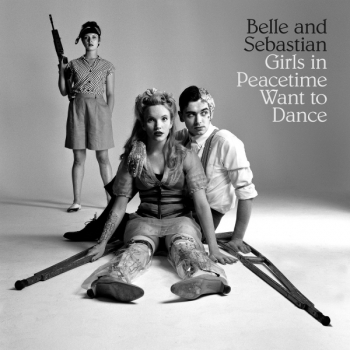Belle And Sebastian - Girls In Peacetime Want To Dance Artwork