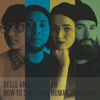Belle And Sebastian - How To Solve Our Human Problems Artwork
