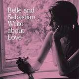 Belle And Sebastian - Write About Love Artwork