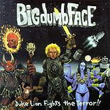 Big Dumb Face - Duke Lion Fights The Terror Artwork