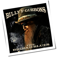 Billy F Gibbons - Big Bad Blues