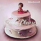 Blackmail - Bliss, Please Artwork