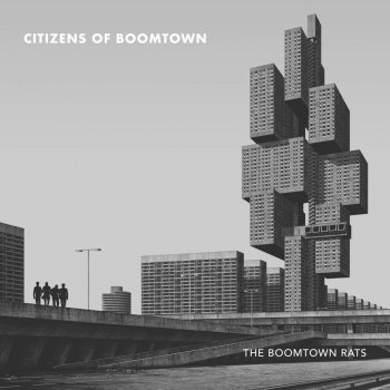 Boomtown Rats - Citizens Of Boomtown Artwork