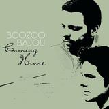 Boozoo Bajou - Coming Home