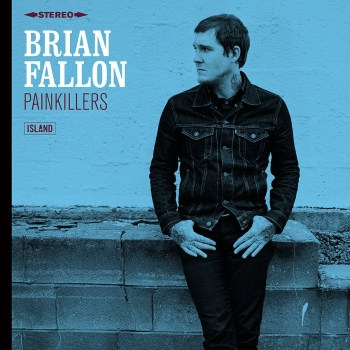 Brian Fallon - Painkillers