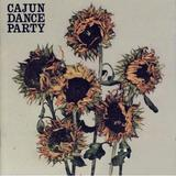 Cajun Dance Party - The Colourful Life