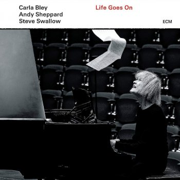 Carla Bley - Life Goes On Artwork