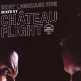 Château Flight - Body Language 5