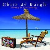 Chris De Burgh - Timing Is Everything Artwork