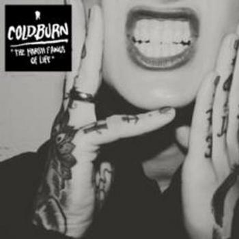 Coldburn - The Harsh Fangs Of Life