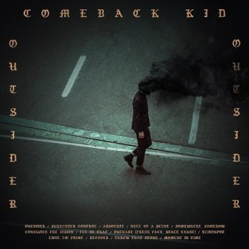 Comeback Kid - Outsider Artwork