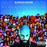 Common - Electric Circus Artwork