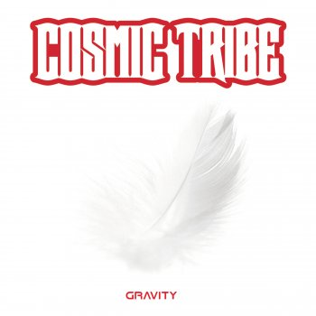 Cosmic Tribe - Gravity