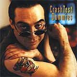 Crash Test  Dummies - I Don't Care That You Don't Mind Artwork