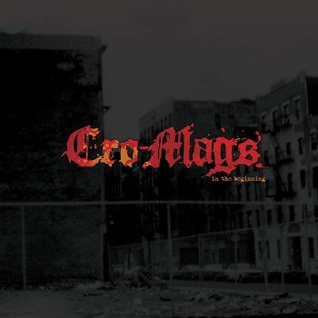 Cro-Mags - In The Beginning Artwork