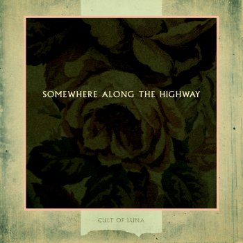 Cult Of Luna - Somewhere Along The Highway Artwork